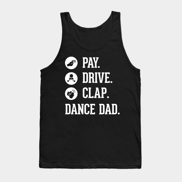 Dance Dad - Pay Drive & Clap at Dance Recital