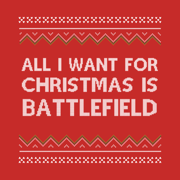 All I Want for Christmas is Battlefield