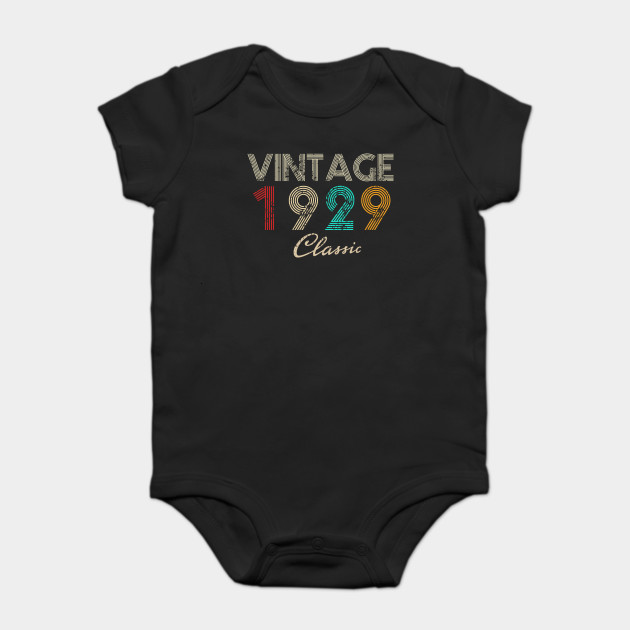 Vintage Retro 1929 Classic Funny 90th Birthday Gift 90 Years Old Shirt Onesie