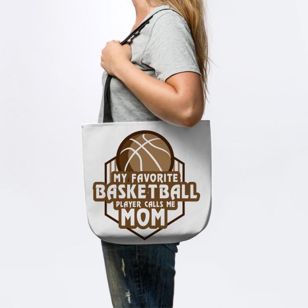 Basketball Player Calls Me Mom Sport Gift