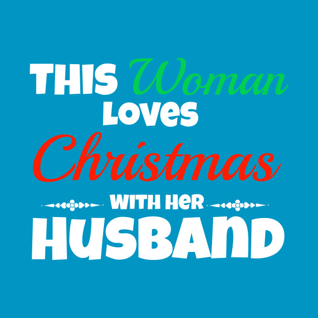 This Woman Loves Christmas With Her Husband