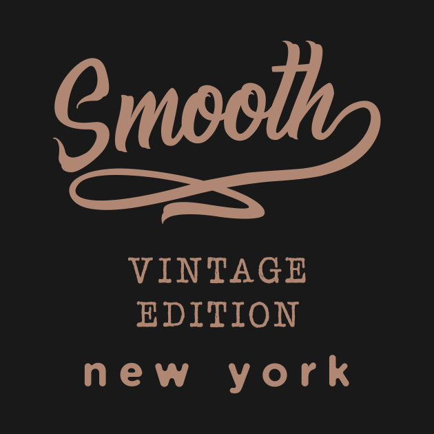 Smooth vintage edition