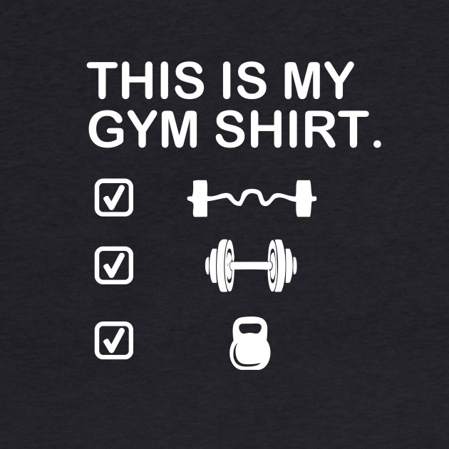 This is My GYM Shirt