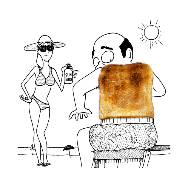 Burnt Toast - Sunburn