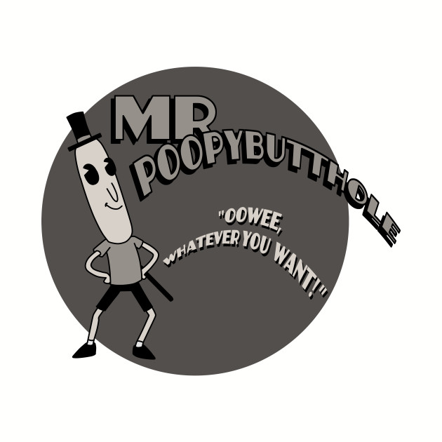 The Mr. Poopybutthole Show