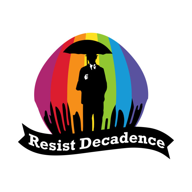 Resist Decadence - Revised