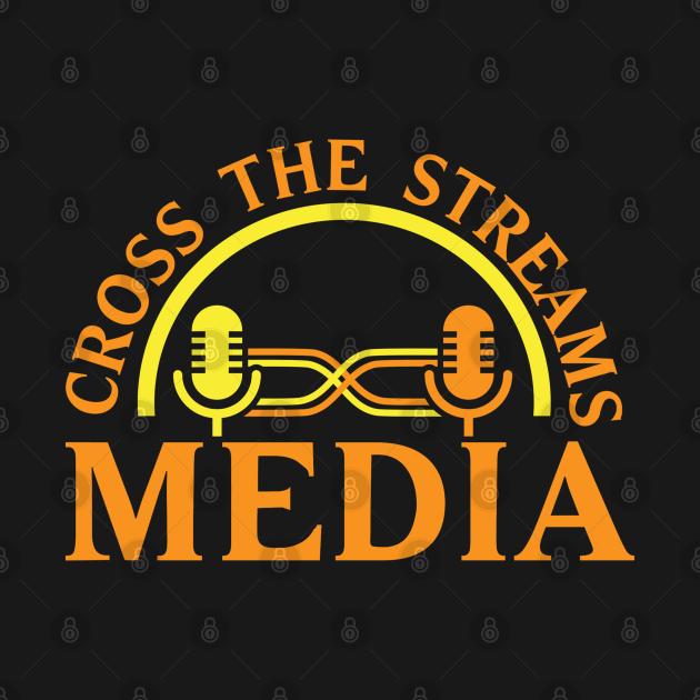 Cross the Streams Media
