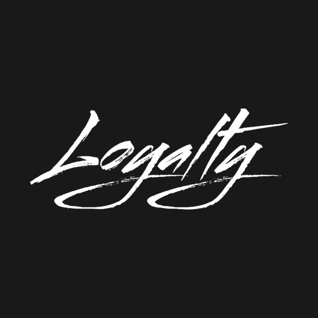 Loyalty Black