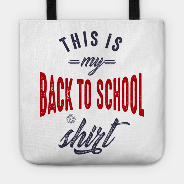 This is my back to school shirt