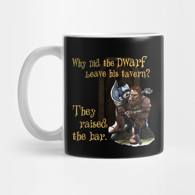 Dwarf RPG Tabletop Gamers Dungeon Party Funny Pun by beesez