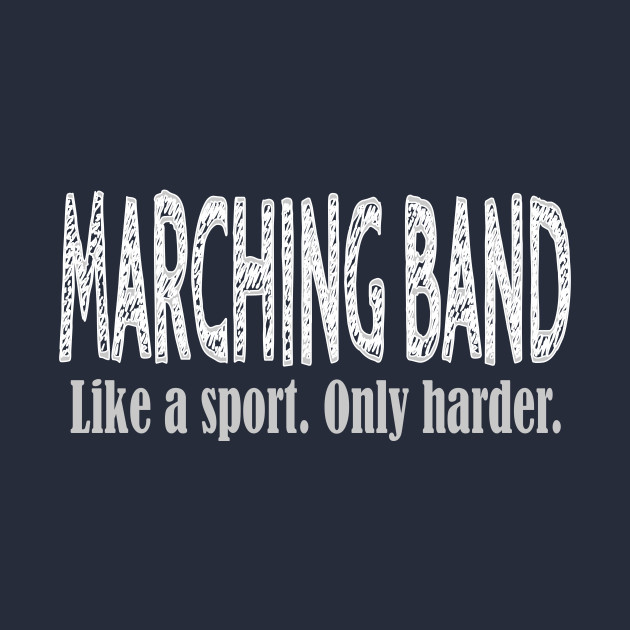 Marching Band Like a Sport Only Harder Funny Novelty product