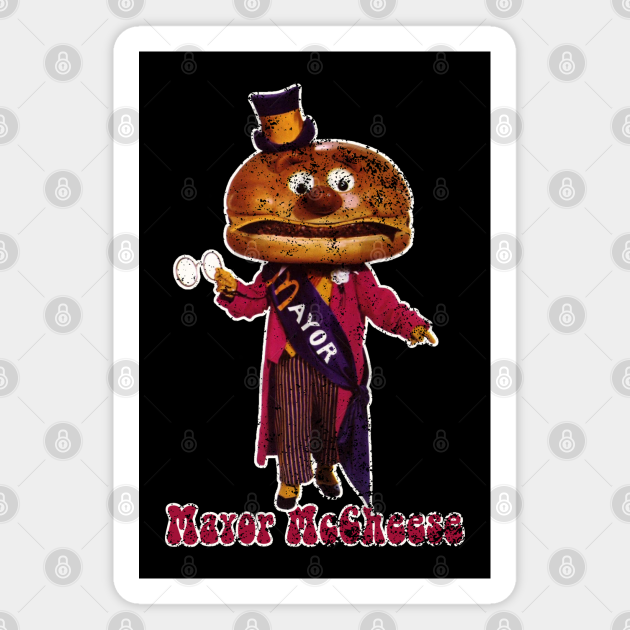 Mayor Mccheese Vintage Distressed Mayor Mccheese Magnet Teepublic He is voiced by howard jones and later bob the minion. teepublic