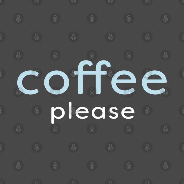 Minimal - Coffee Please