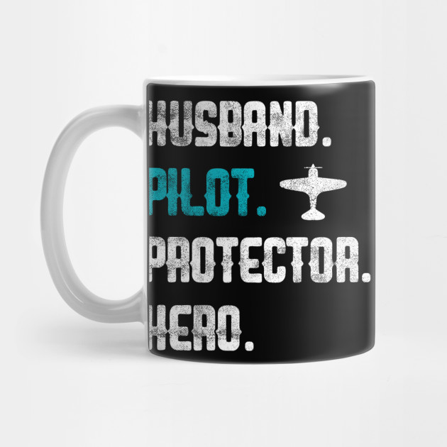 a8f79bfe1 Mens Husband Pilot Protector Hero Plane Airplane Fan Father's Day T-Shirt  ...