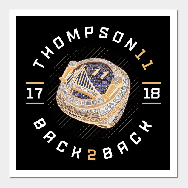 8aa51f617 Klay Thompson 11 Back 2 Back Championship Ring 2017-18 Posters and Art  Prints