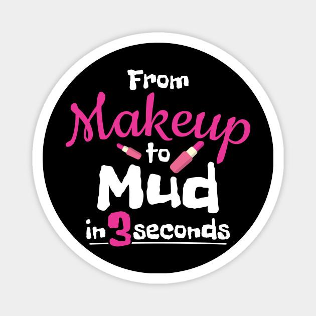 Atv Mud Rider Lady Makeup To
