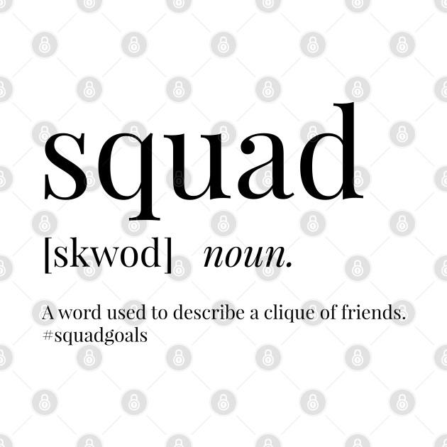 Squad Definition