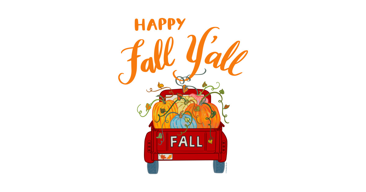 Happy Fall Y'all Vintage Pumpkin Truck Autumn Season ...