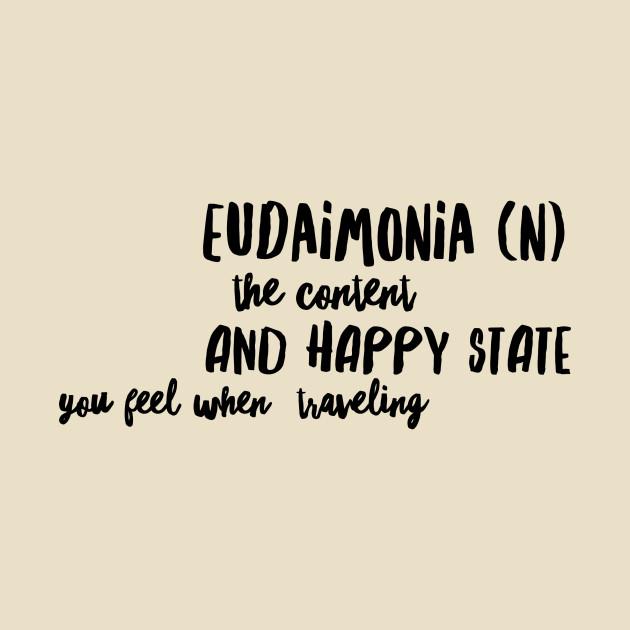Eudaimonia T-Shirt - Eudaimoni...