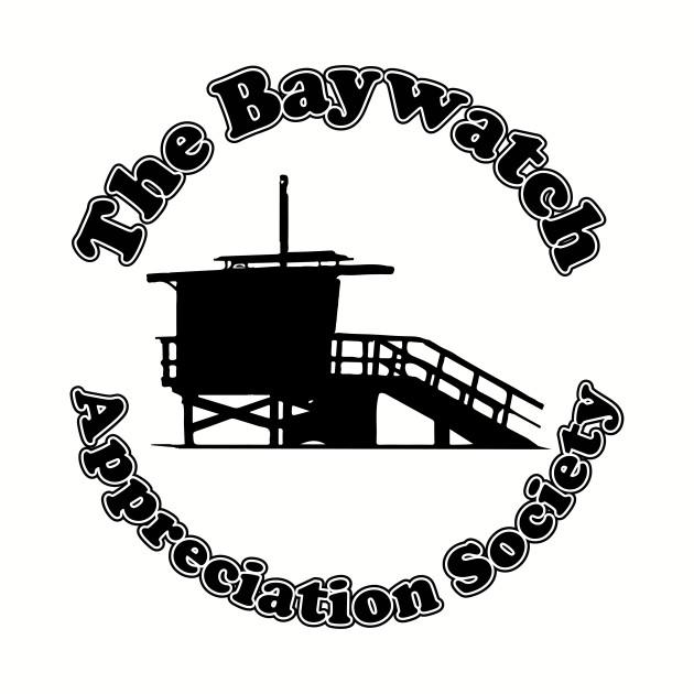 The Baywatch Appreciation Society