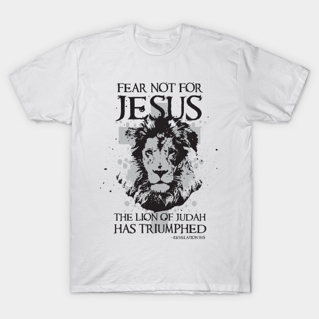 7d9f52fc Fear not for Jesus the Lion of Judah has Triumphed Christian