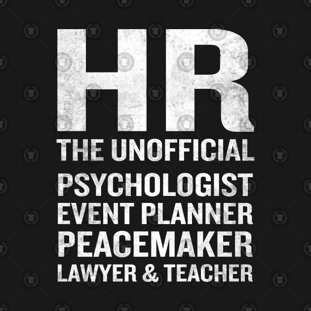 Human Resources Funny HR Unofficial Quote Job Joke