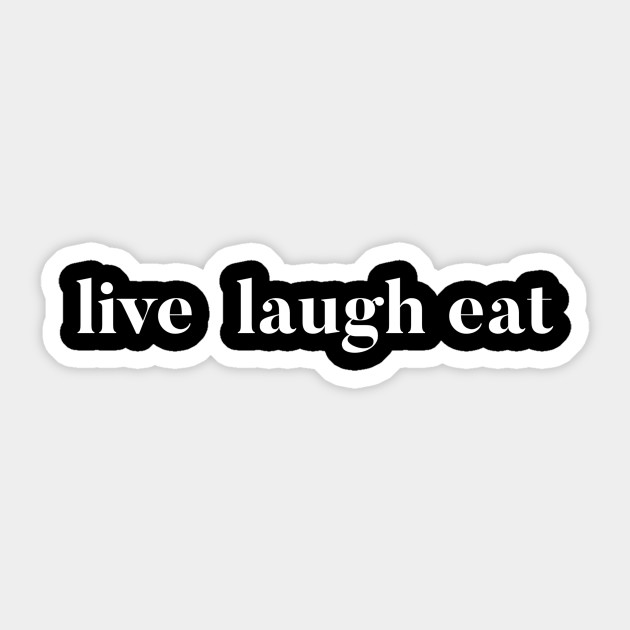 Funny sarcastic quote | Live love eat!
