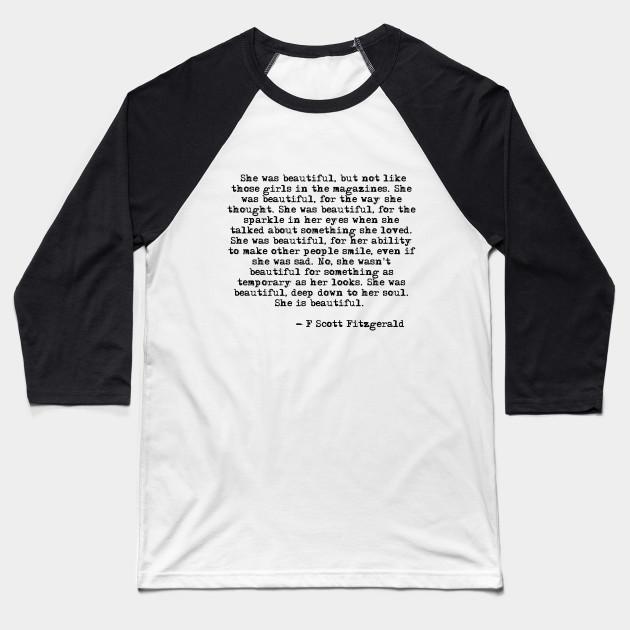 209dc7b3 She was beautiful - Fitzgerald quote - F Scott Fitzgerald - Baseball ...
