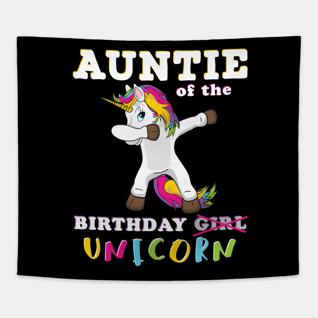 Dabbing Unicorn Matching Birthday Gift For Whole Family Auntie Of The Girl Bday Party