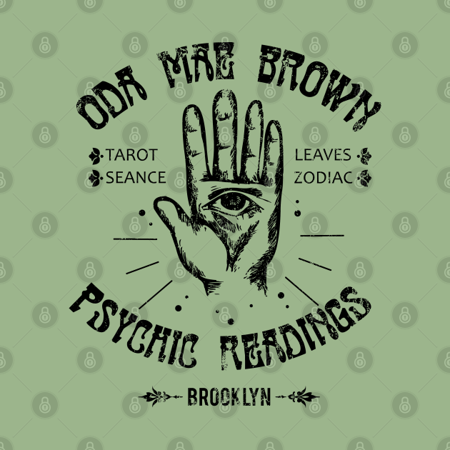 Oda Mae Brown Psychic Readings, distressed