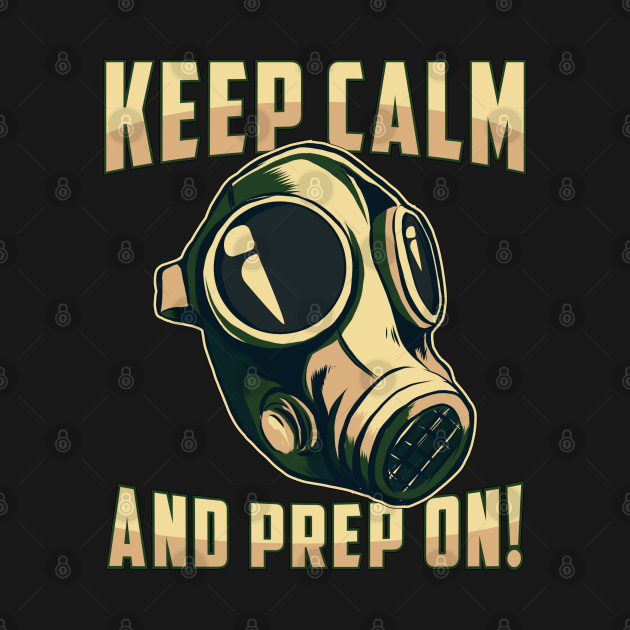Prepper Keep Calm Survival Doomsday Gift