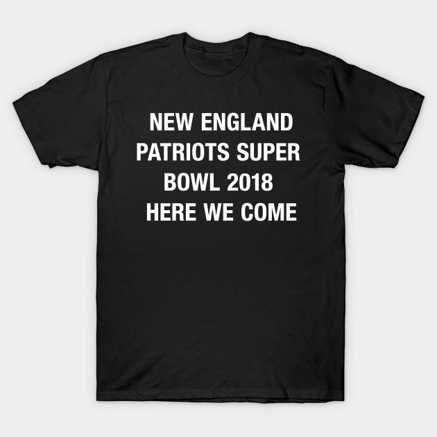 4660fb0b New England Patriots Super Bowl 2018 T Shirt - Superbowl 2018 - T ...