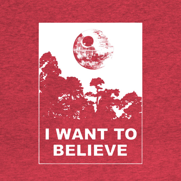 I Want To Believe in Death Star