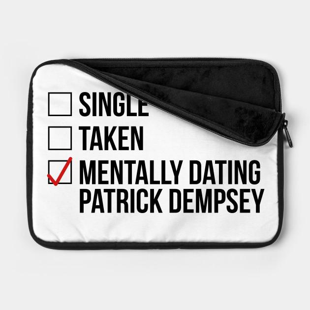 MENTALLY DATING PATRICK DEMPSEY