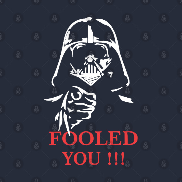DARTH VADER April Fool's Day
