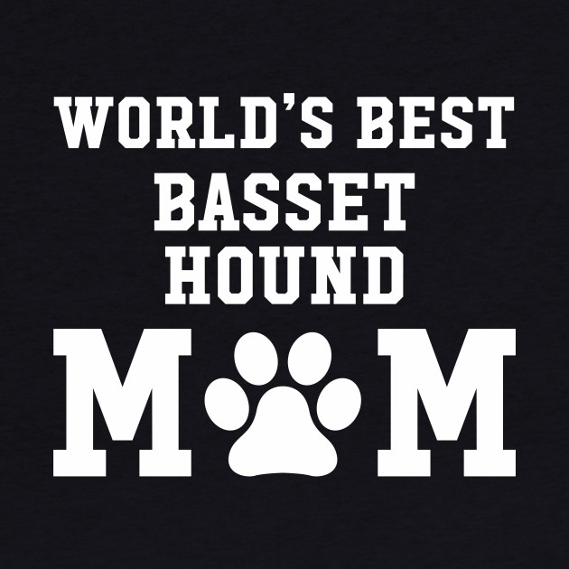 World's Best Basset Hound Mom