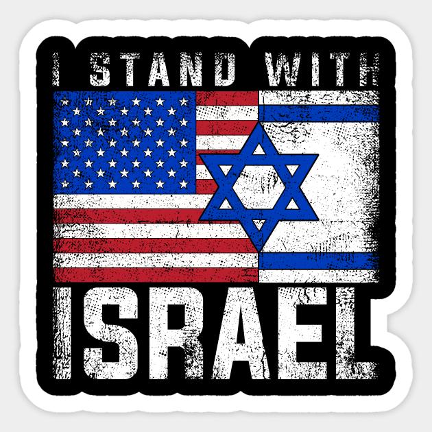 I Stand With Israel US Flag Retro Israeli - Israeli - Sticker   TeePublic