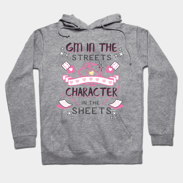 DM in the Streets, Character in the Sheets!