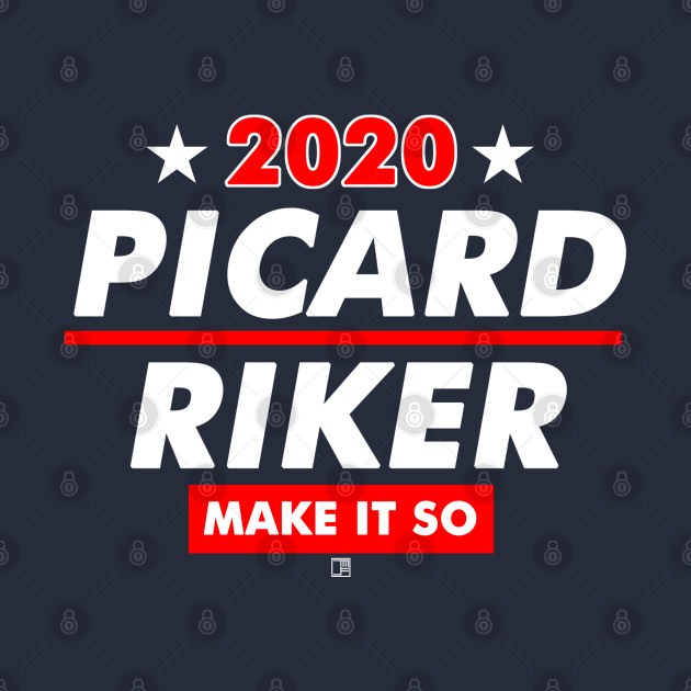 Picard and Riker 2020 Presidential Election