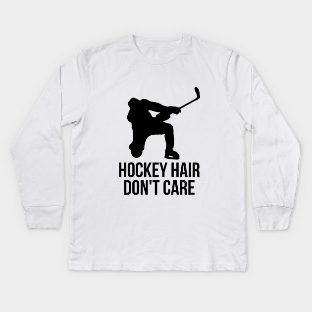 Hockey hair don't care t-shirt