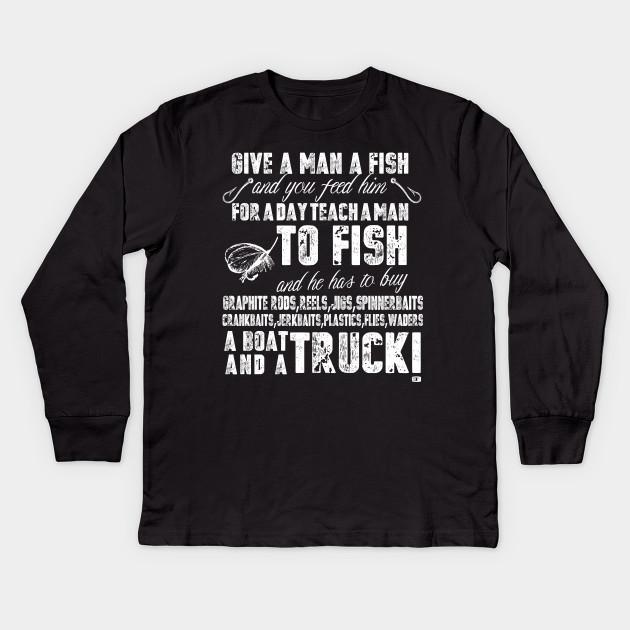 335c4b33 Mens Funny Fishing Shirts For Men Give A Man A Fish T Shirt Kids Long  Sleeve T-Shirt