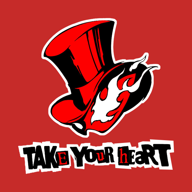 persona 5 take your heart persona 5 t shirt teepublic. Black Bedroom Furniture Sets. Home Design Ideas