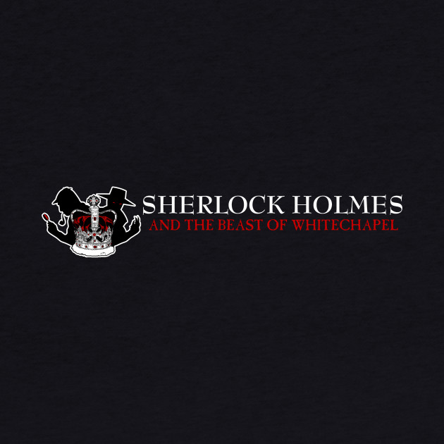 Sherlock Holmes and the Beast of Whitechapel (Black)