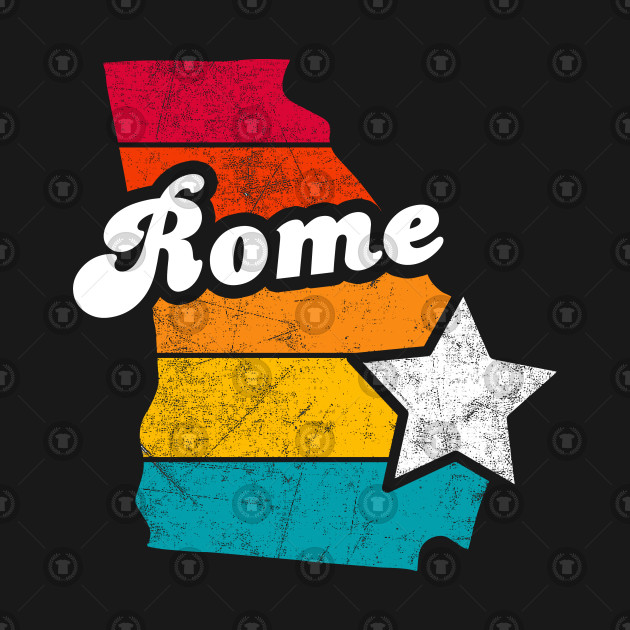 Rome Georgia T-Shirt Vintage City Retro Souvenir US State Silhouette Lover Gift With Star