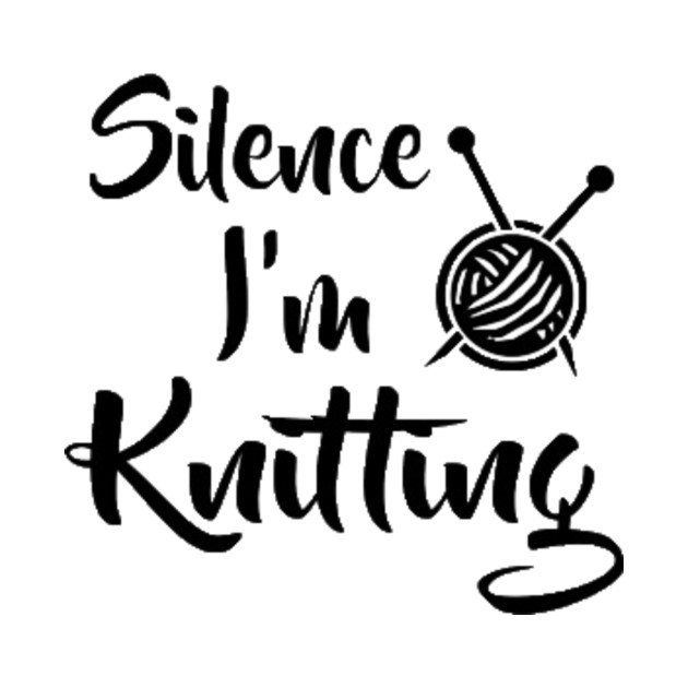 Silence I Am Knitting