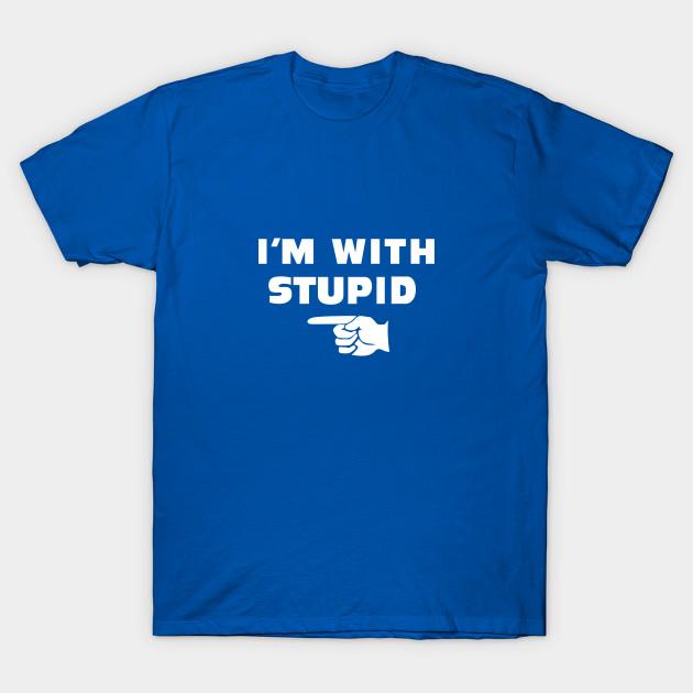 01477d8b9 I'M WITH STUPID - South Park - T-Shirt | TeePublic