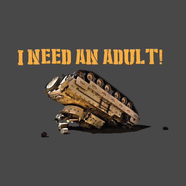 I Need An Adult!