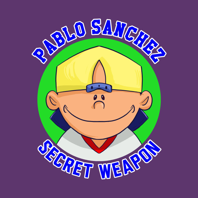 Pablo Sanchez: Secret Weapon