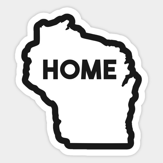 Wisconsin Is My Home Design. Graphic Wisconsin