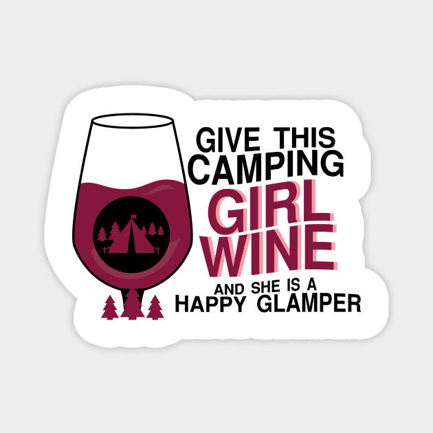 Happy Camping Girl Wine Funny